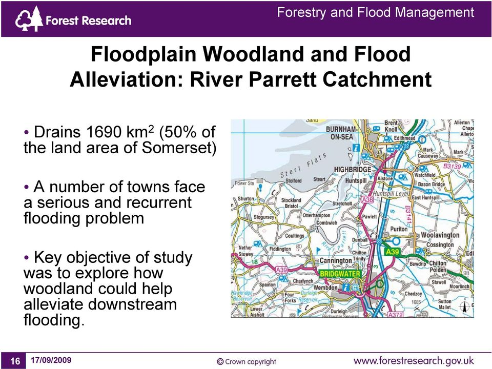 face a serious and recurrent flooding problem Key objective of study