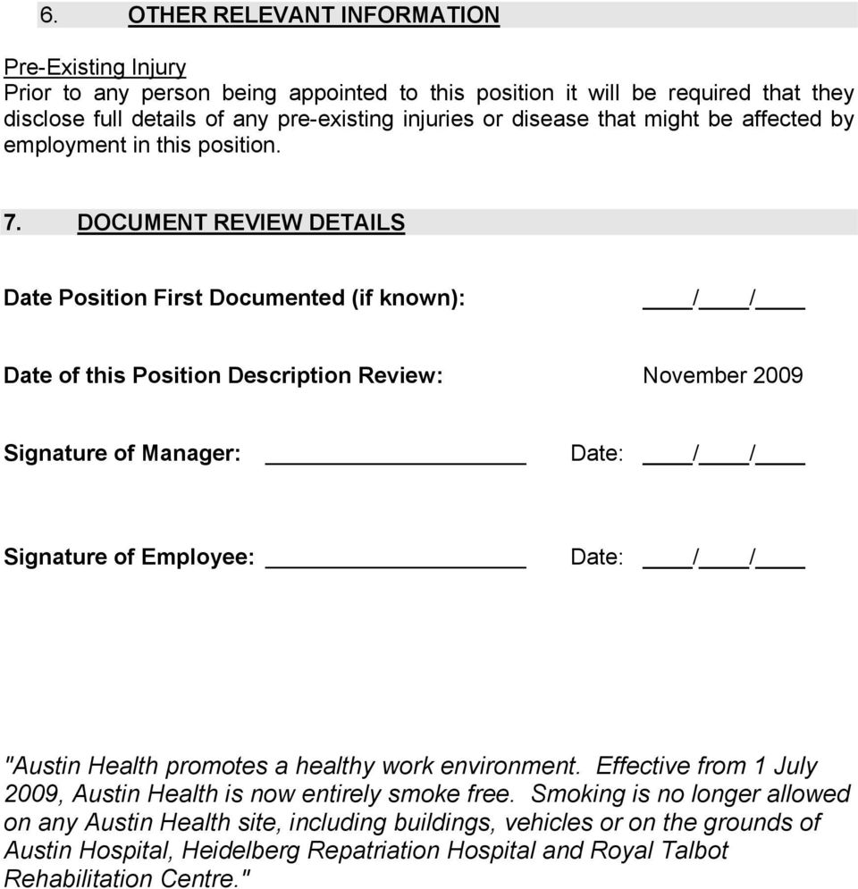 DOCUMENT REVIEW DETAILS Date Position First Documented (if known): / / Date of this Position Description Review: November 2009 Signature of Manager: Date: / / Signature of Employee: Date: /