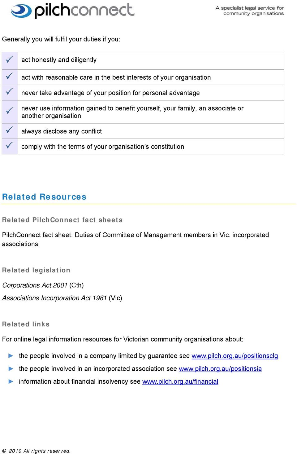 Related Resources Related PilchConnect fact sheets PilchConnect fact sheet: Duties of Committee of Management members in Vic.