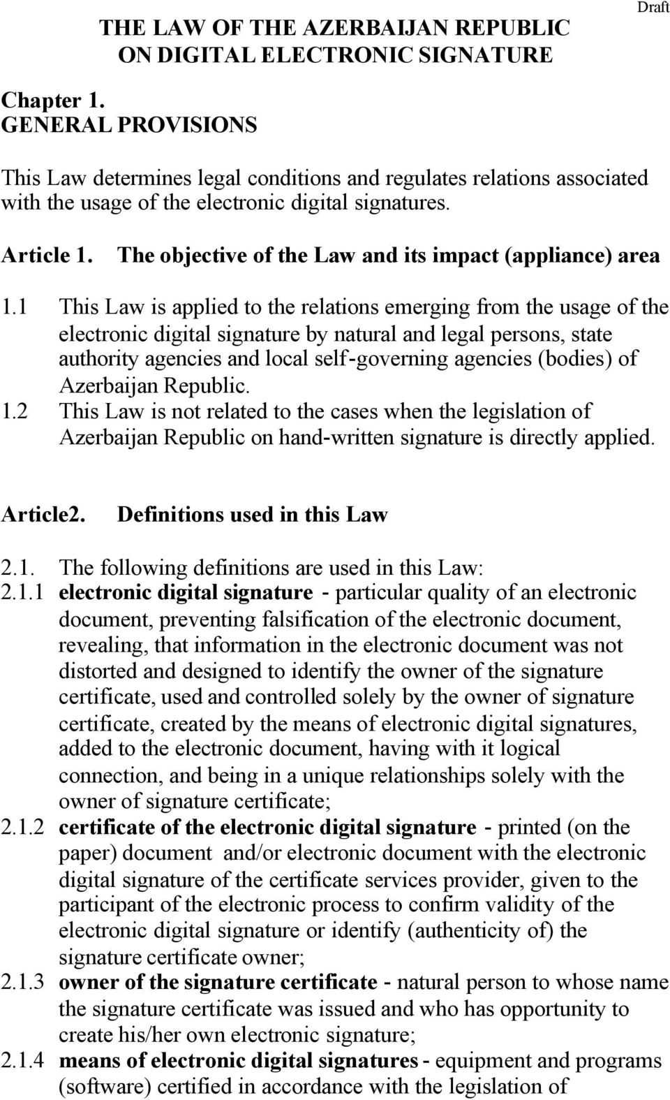 The objective of the Law and its impact (appliance) area 1.