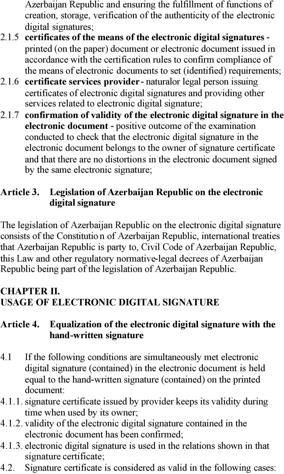 the means of electronic documents to set (identified) requirements; 2.1.