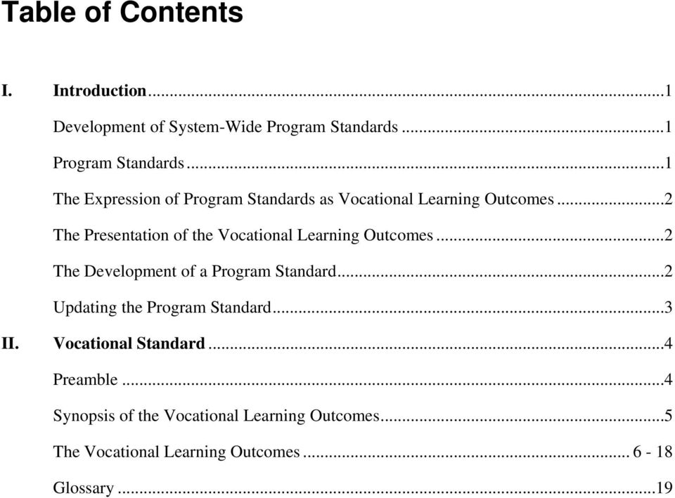 ..2 The Presentation of the Vocational Learning Outcomes...2 The Development of a Program Standard.