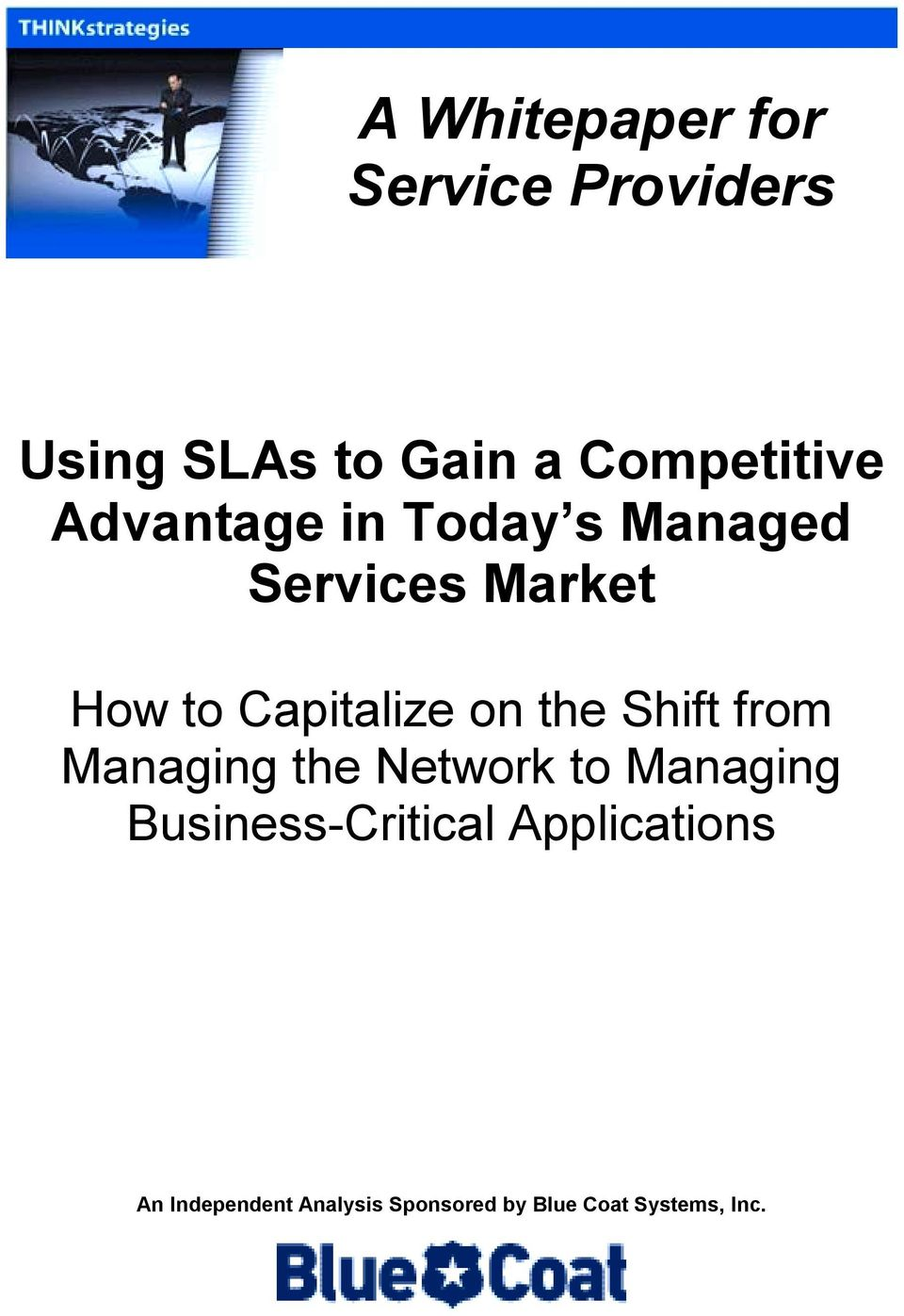 the Shift from Managing the Network to Managing Business-Critical