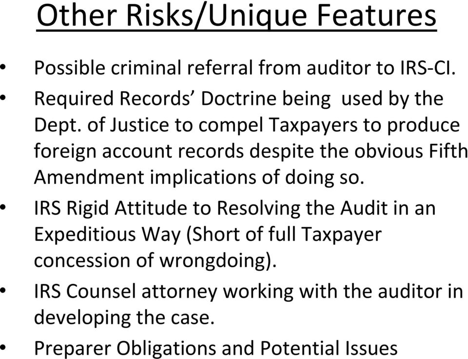 of Justice to compel Taxpayers to produce foreign account records despite the obvious Fifth Amendment implications of