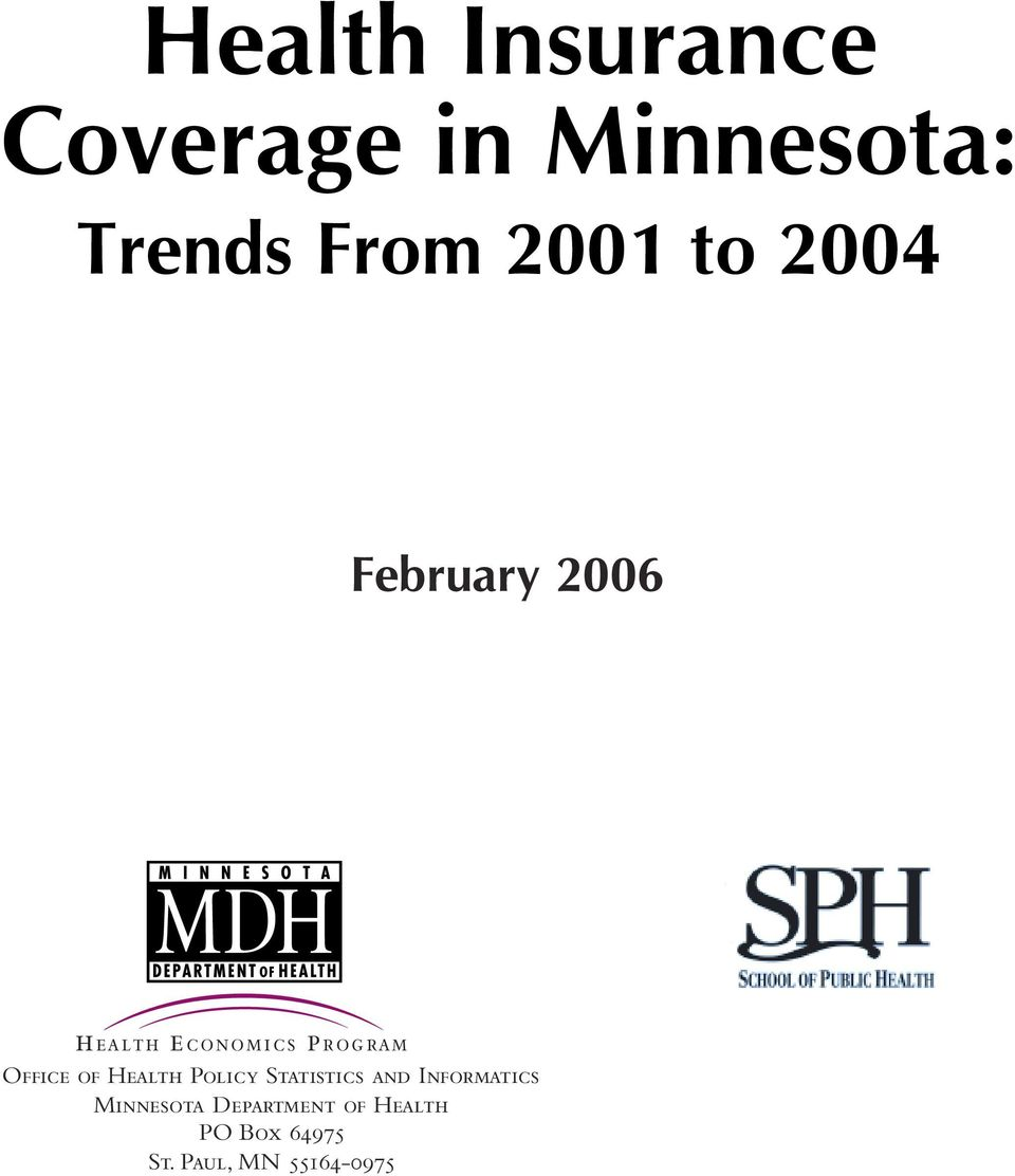 of Health Policy Statistics and Informatics Minnesota