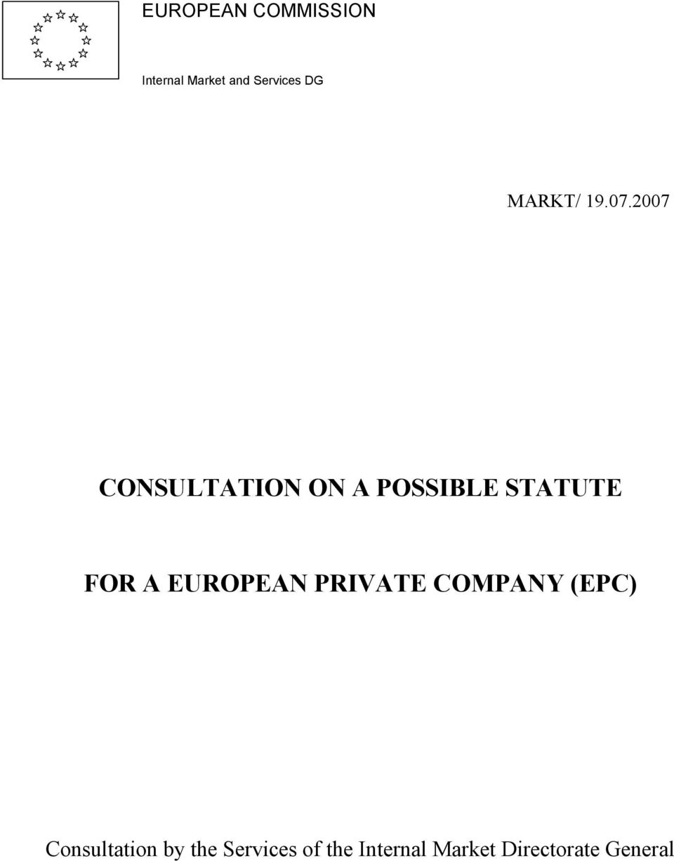 2007 CONSULTATION ON A POSSIBLE STATUTE FOR A