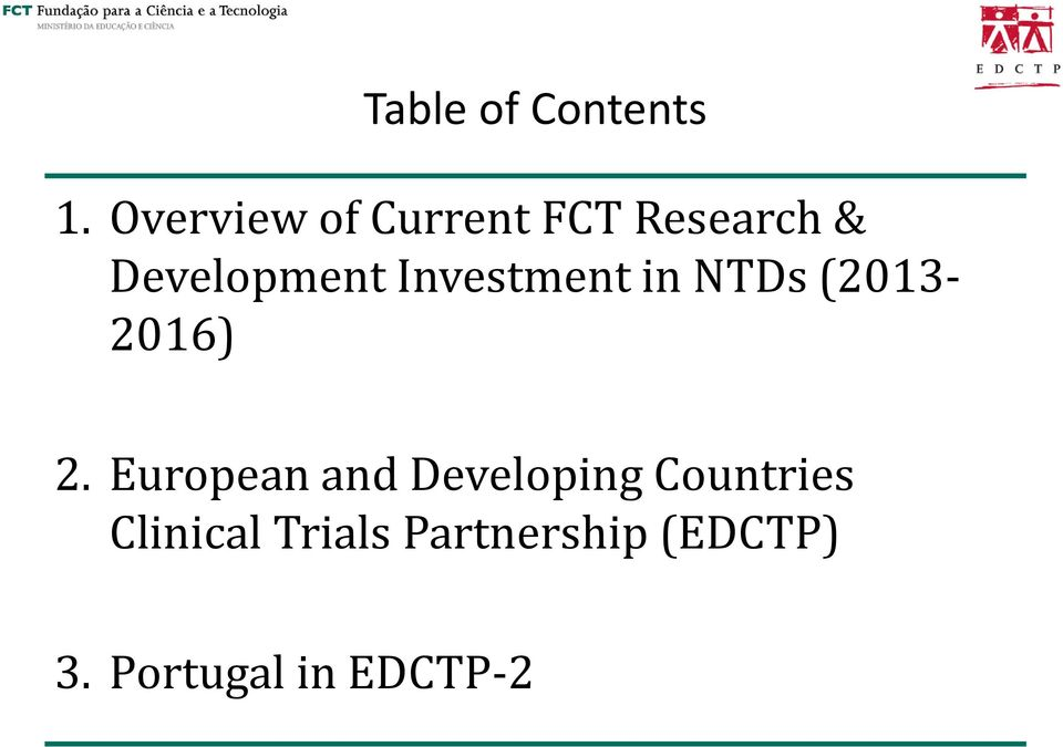 Investment in NTDs (2013-2016) 2.