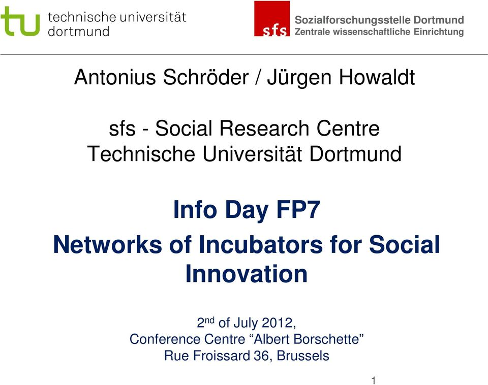 Networks of Incubators for Social Innovation 2 nd of July