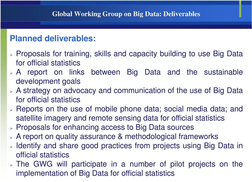 data; and satellite imagery and remote sensing data for official statistics Proposals for enhancing access to Big Data sources A report on quality assurance & methodological frameworks