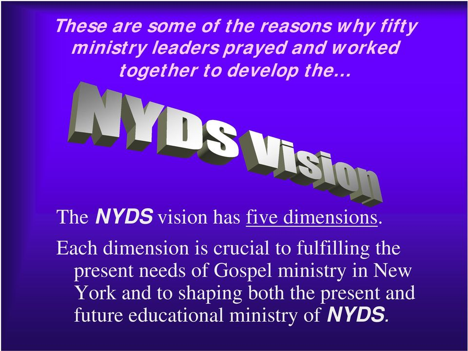 Each dimension is crucial to fulfilling the present needs of Gospel