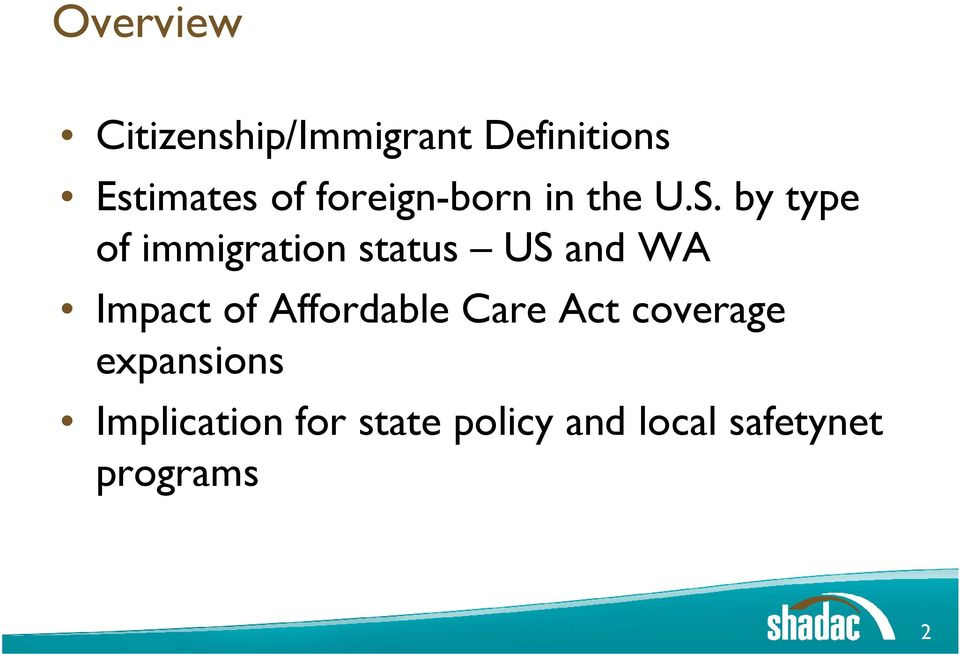 by type of immigration status US and WA Impact of