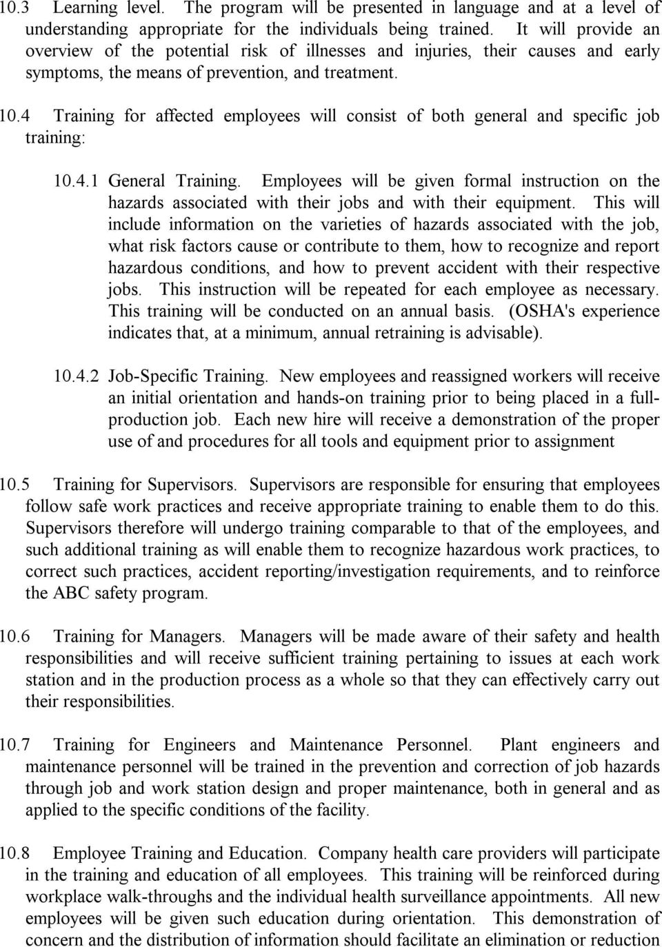 4 Training for affected employees will consist of both general and specific job training: 10.4.1 General Training.