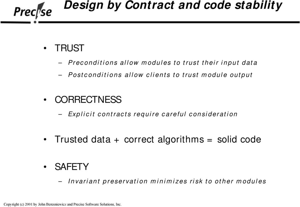 CORRECTNESS Explicit contracts require careful consideration Trusted data +