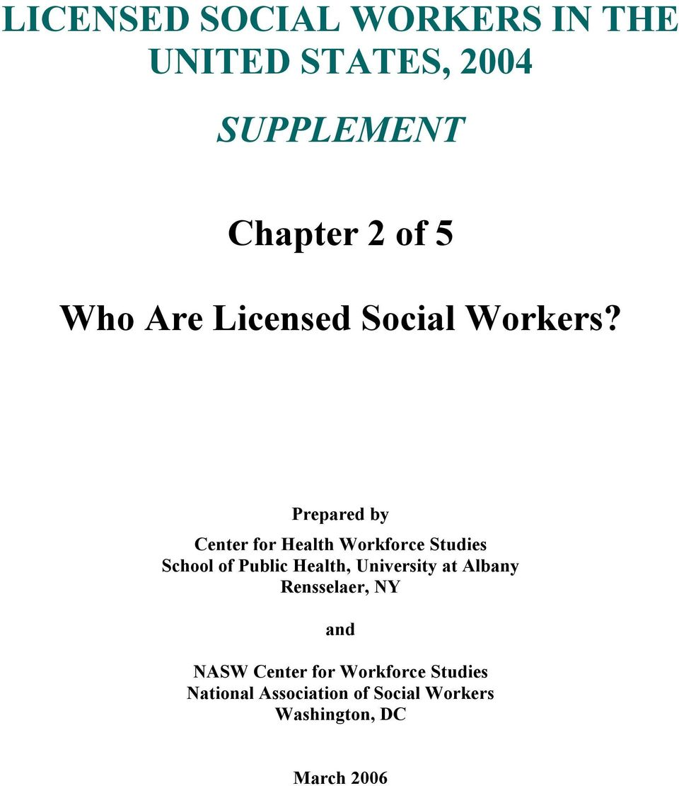 Prepared by Center for Health Workforce Studies School of Public Health,