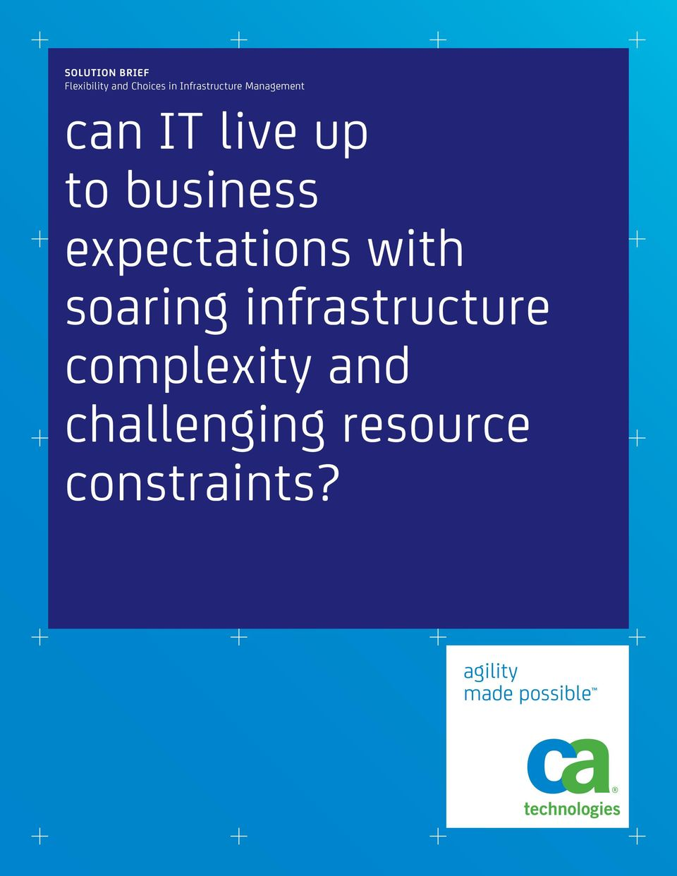 business expectations with soaring infrastructure