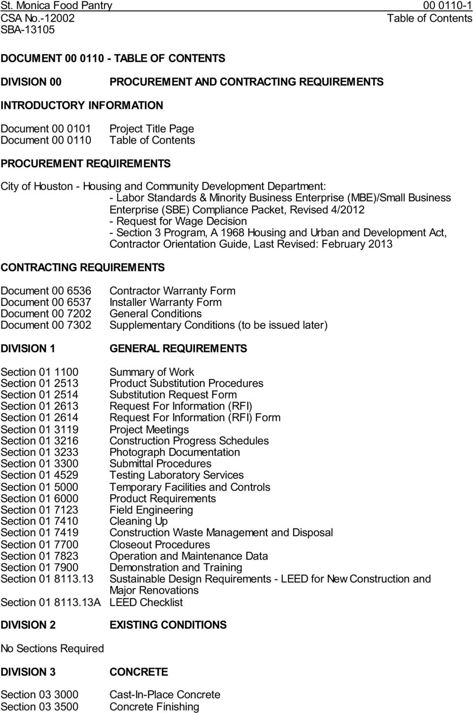 Page Table of Contents PROCUREMENT REQUIREMENTS City of Houston - Housing and Community Development Department: - Labor Standards & Minority Business Enterprise (MBE)/Small Business Enterprise (SBE)