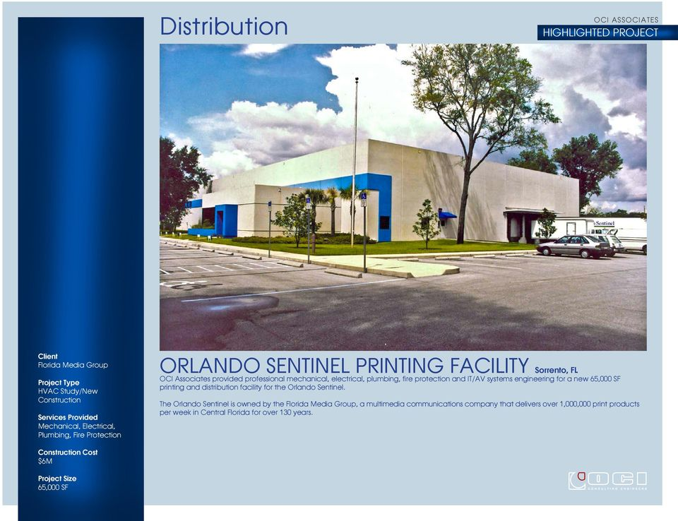 for a new 65,000 SF printing and distribution facility for the Orlando Sentinel.