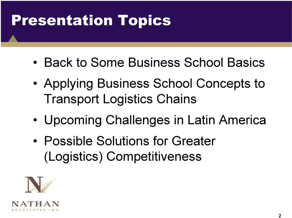 Logistics Chains Upcoming Challenges in Latin America