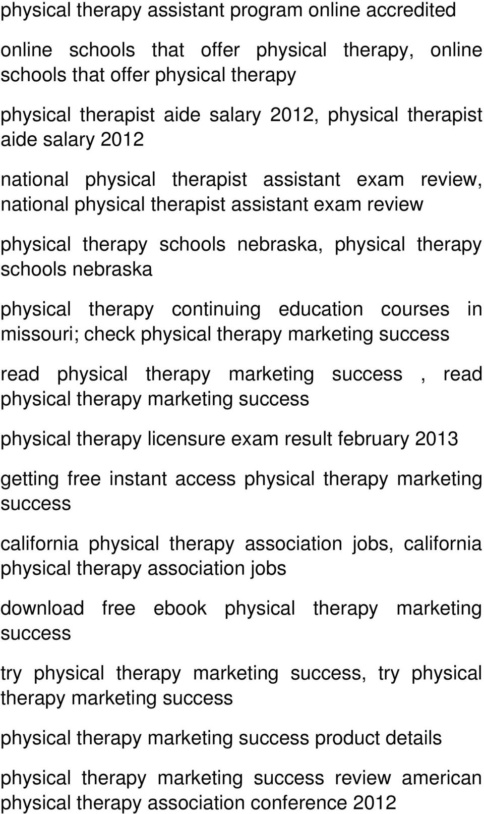 therapy continuing education courses in missouri; check physical therapy read physical therapy, read physical therapy physical therapy licensure exam result february 2013 getting free instant access