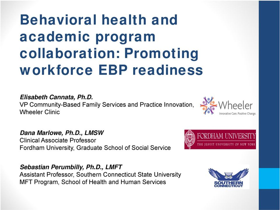 Clinical Associate Professor Fordham University, Graduate School of Social Service Sebastian Perumbilly, Ph.D.