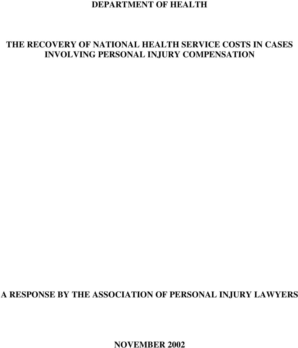 PERSONAL INJURY COMPENSATION A RESPONSE BY THE