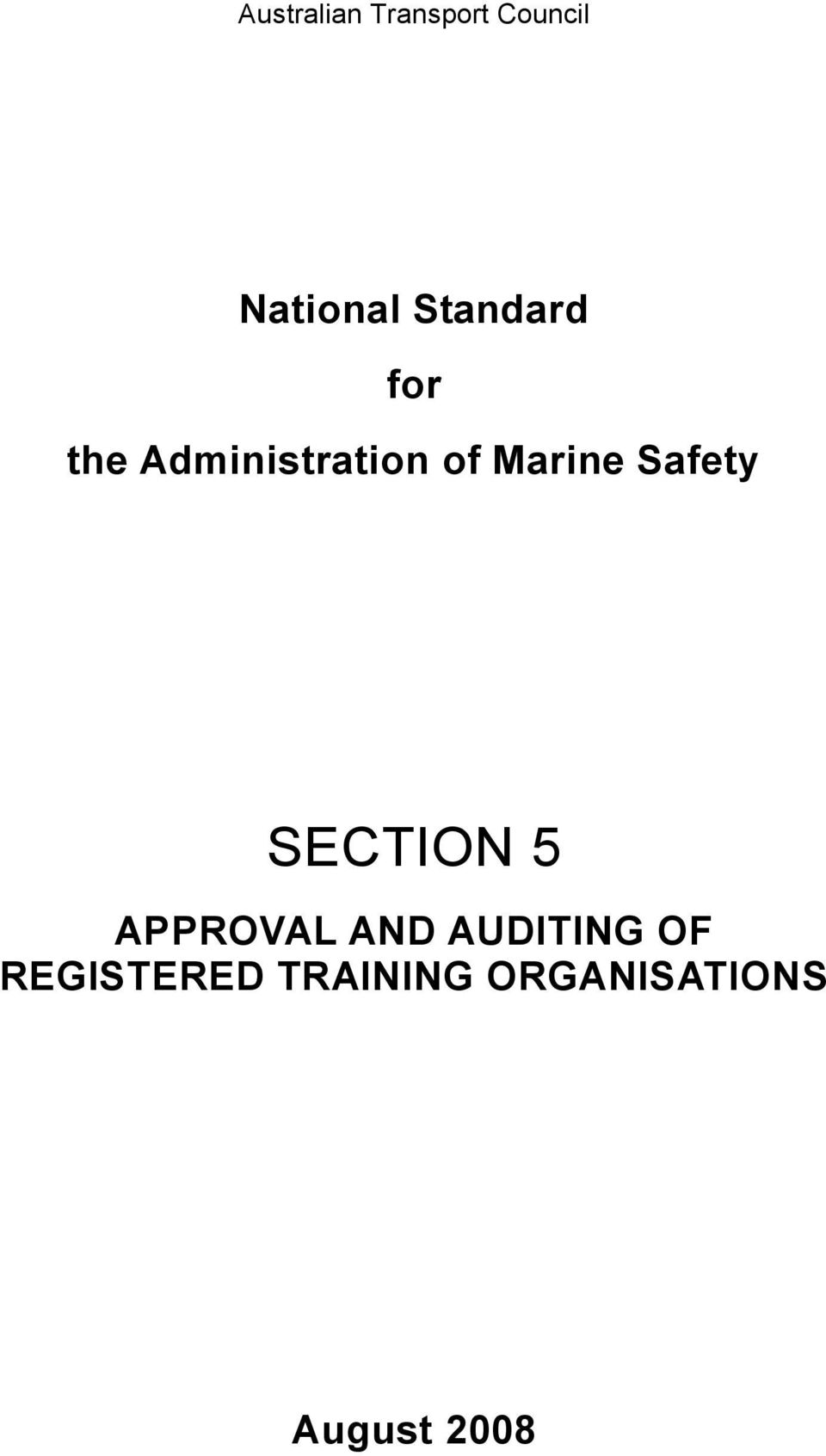 Safety SECTION 5 APPROVAL AND AUDITING OF