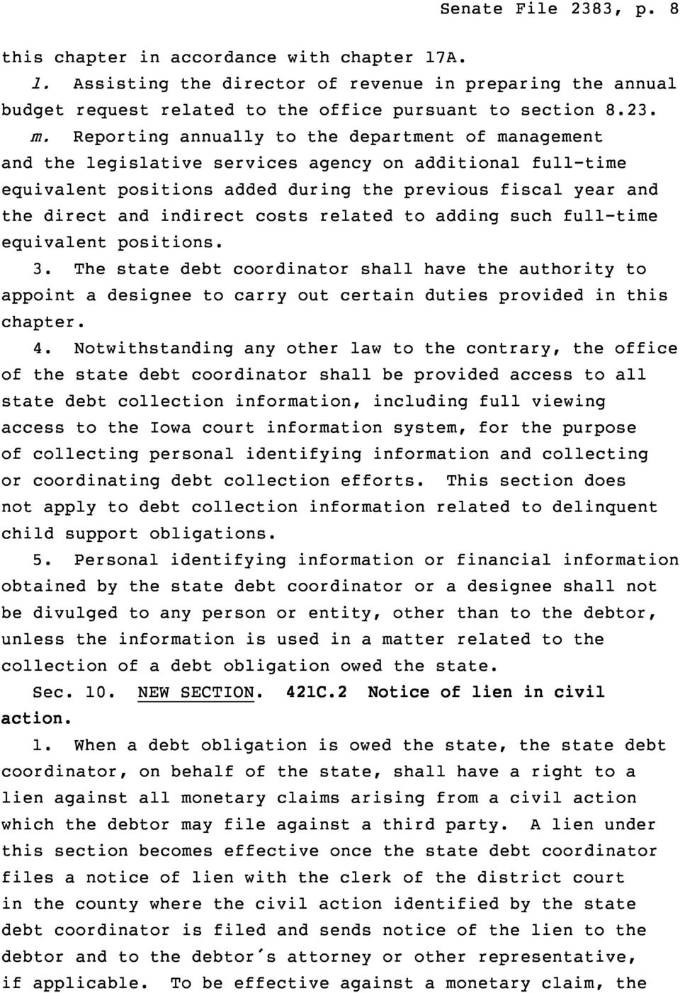 costs related to adding such full-time equivalent positions. 3. The state debt coordinator shall have the authority to appoint a designee to carry out certain duties provided in this chapter. 4.