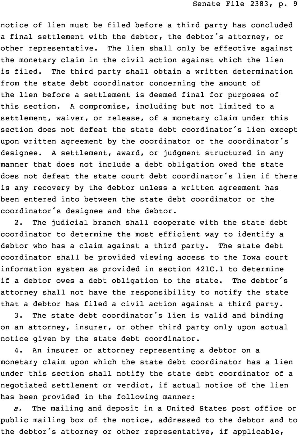 The third party shall obtain a written determination from the state debt coordinator concerning the amount of the lien before a settlement is deemed final for purposes of this section.