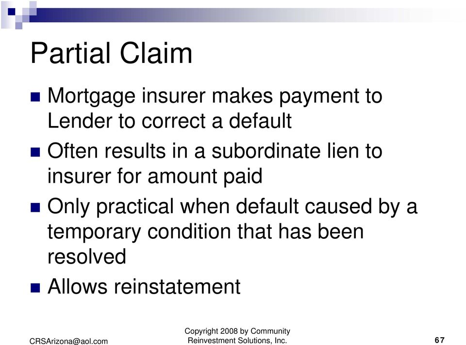 paid Only practical when default caused by a temporary condition