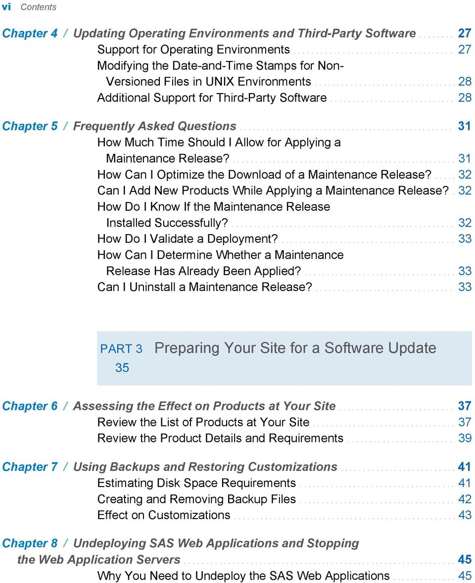 ........................... 28 Chapter 5 / Frequently Asked Questions................................................ 31 How Much Time Should I Allow for Applying a Maintenance Release?