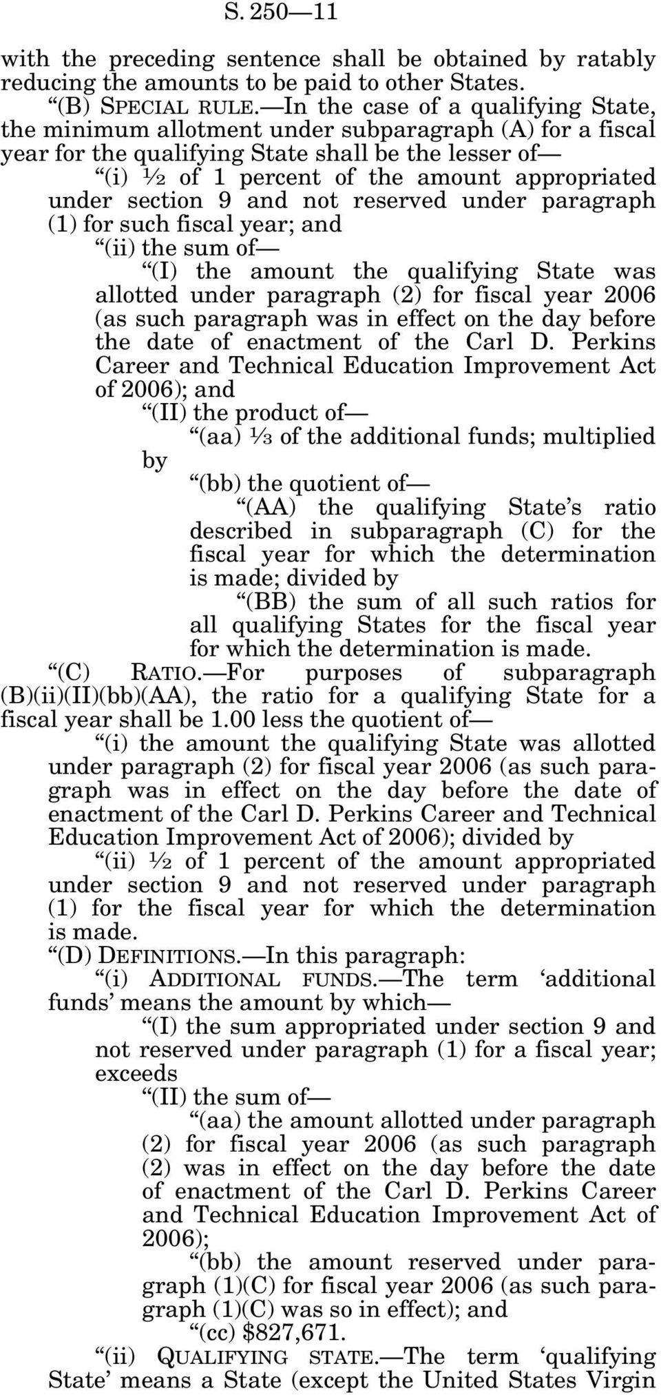 section 9 and not reserved under paragraph (1) for such fiscal year; and (ii) the sum of (I) the amount the qualifying State was allotted under paragraph (2) for fiscal year 2006 (as such paragraph