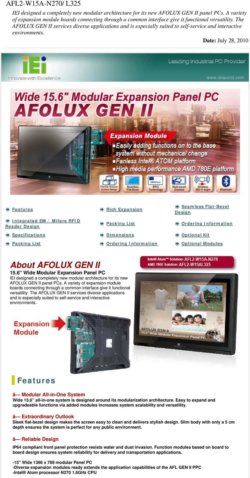 The AFOLUX GEN II services diverse applications and is especially suited to self-service and interactive environments.