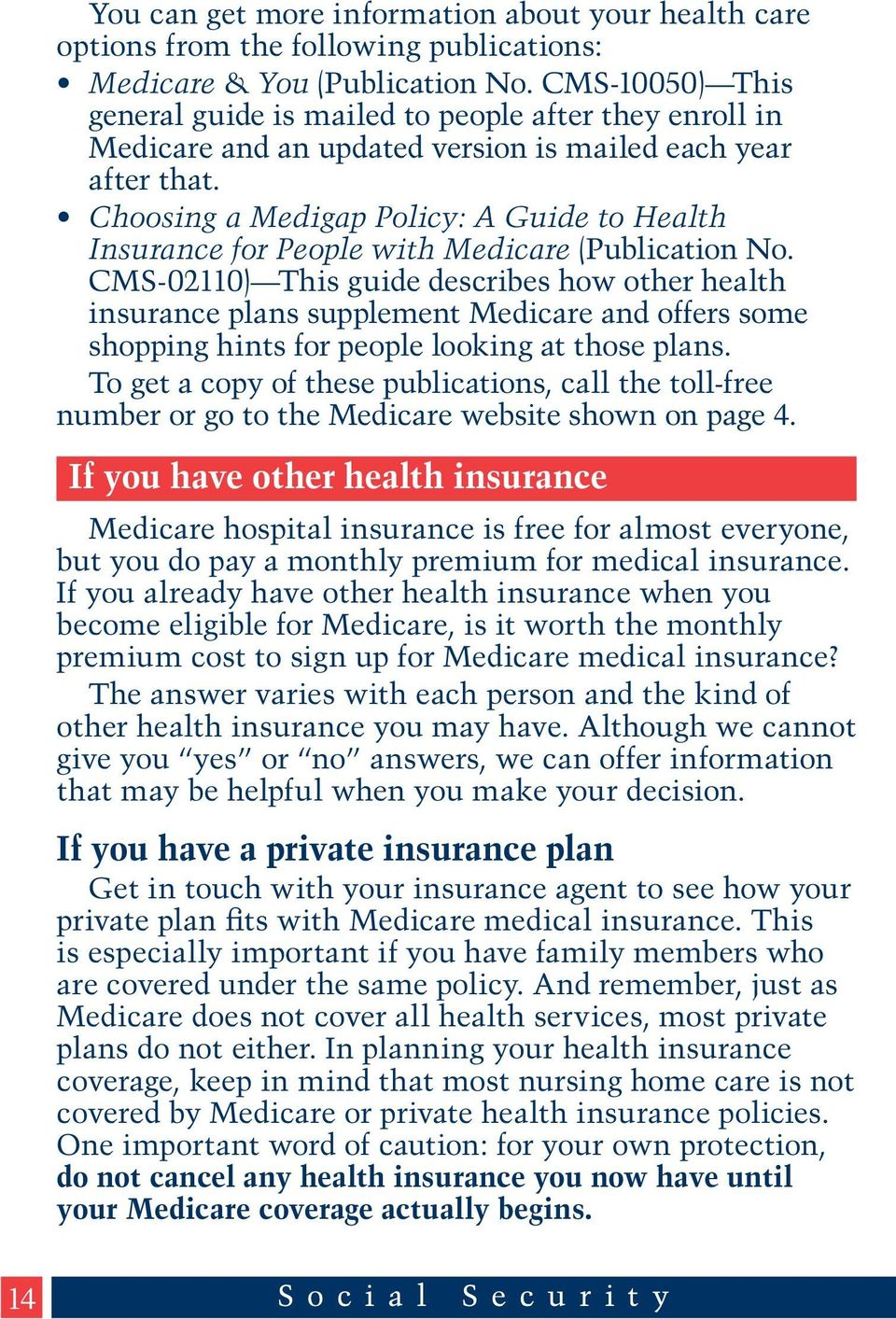 Choosing a Medigap Policy: A Guide to Health Insurance for People with Medicare (Publication No.