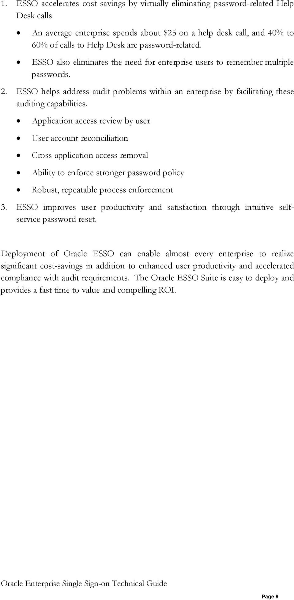 ESSO helps address audit problems within an enterprise by facilitating these auditing capabilities.