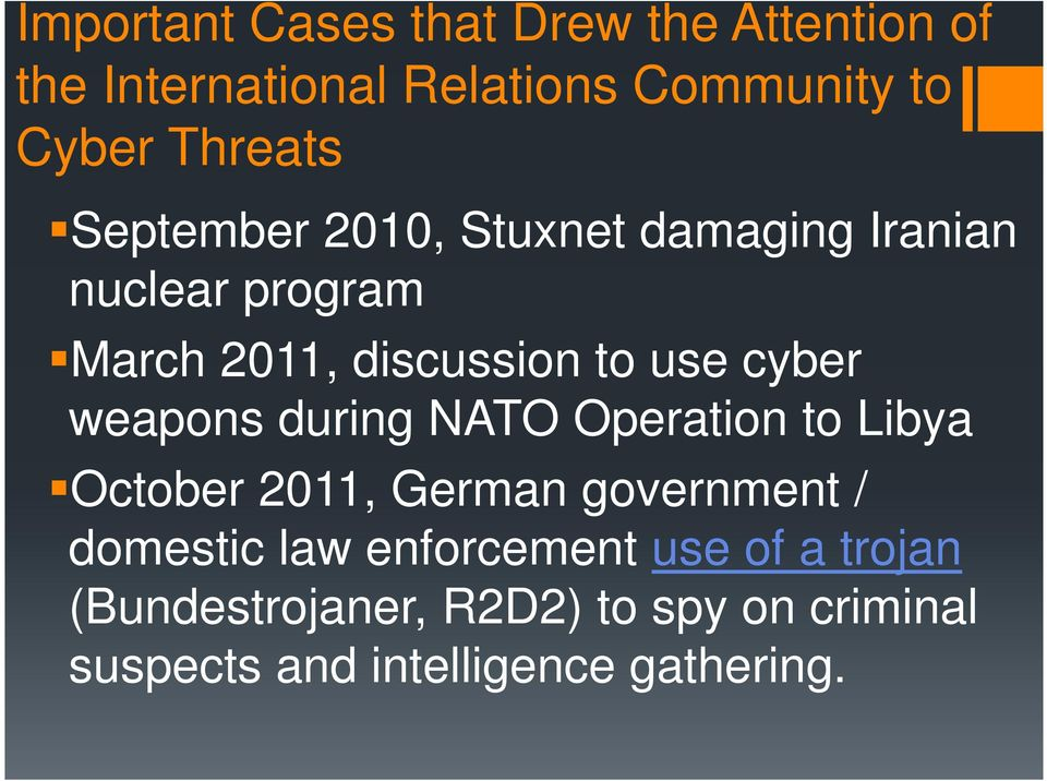 cyber weapons during NATO Operation to Libya October 2011, German government / domestic law