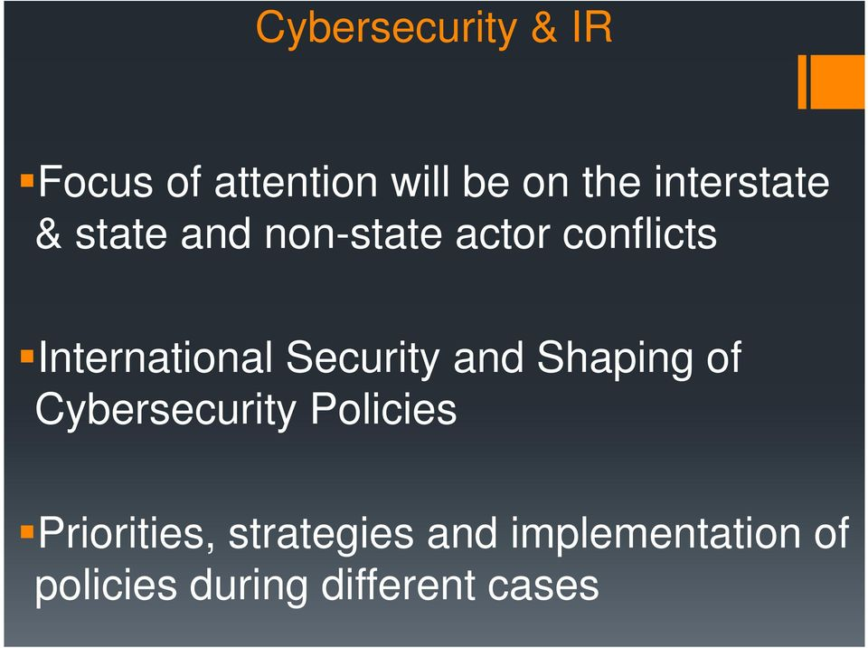 International Security and Shaping of Cybersecurity