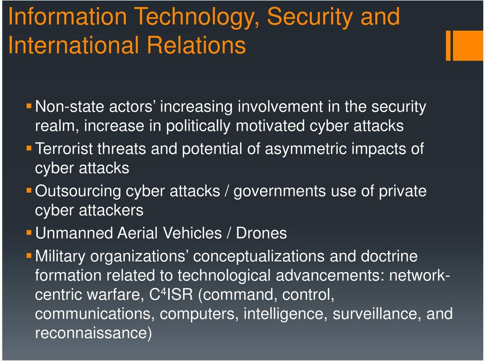 governments use of private cyber attackers Unmanned Aerial Vehicles / Drones Military organizations conceptualizations and doctrine formation