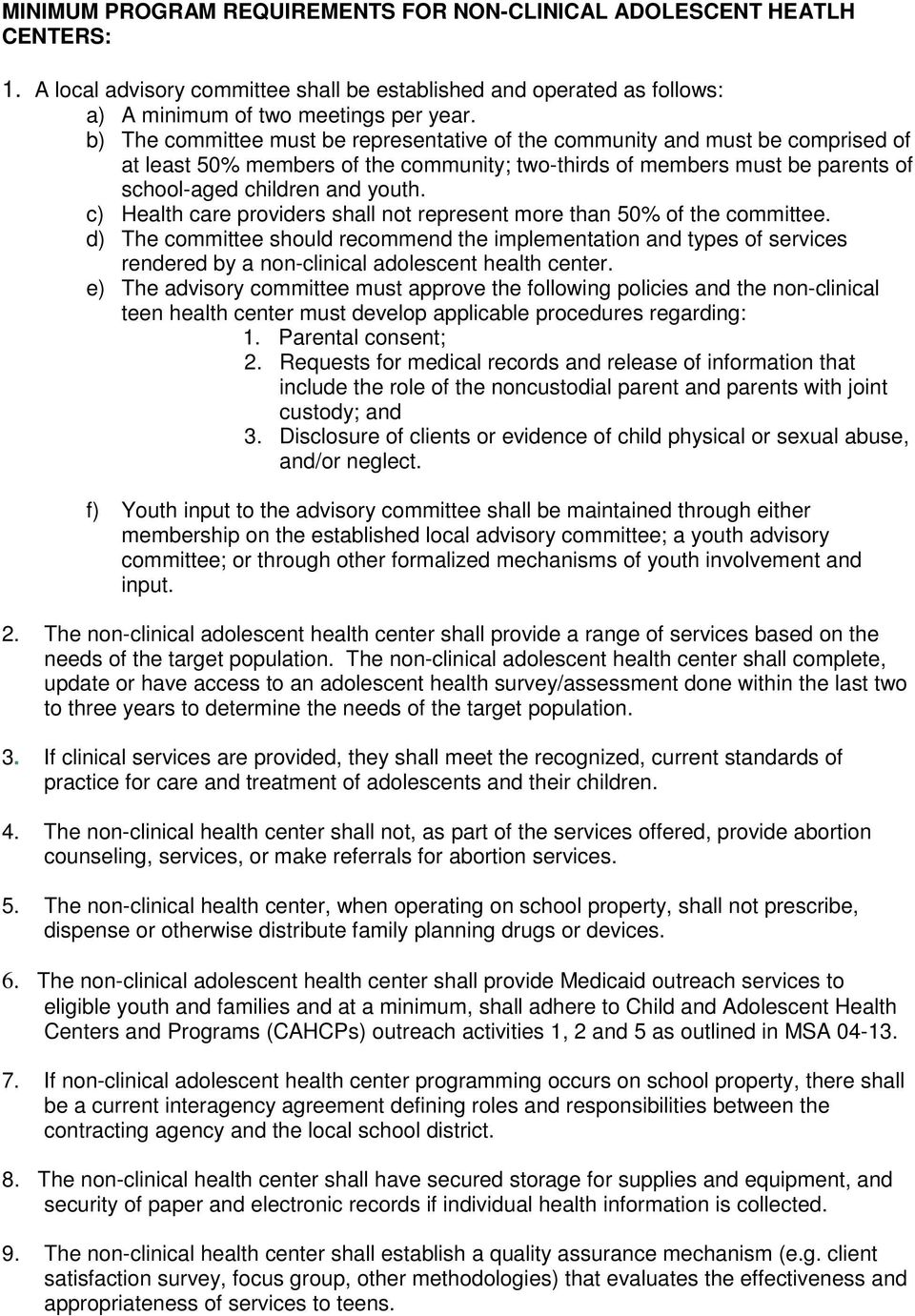 c) Health care providers shall not represent more than 50% of the committee.