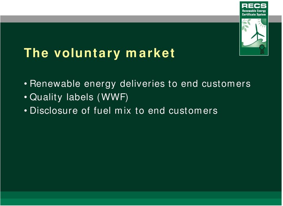 customers Quality labels (WWF)