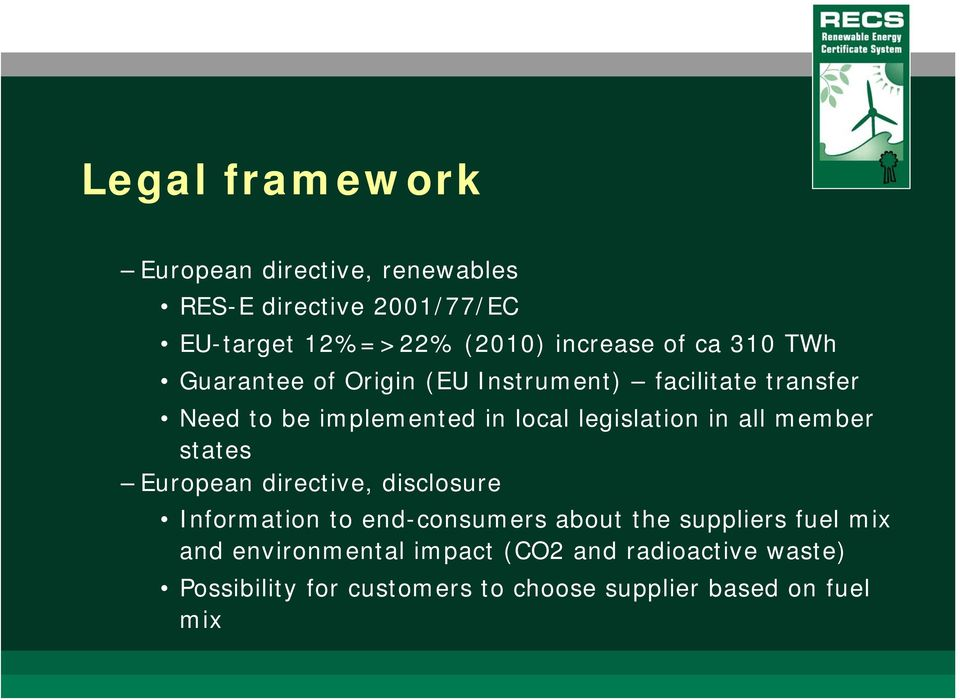 in all member states European directive, disclosure Information to end-consumers about the suppliers fuel mix