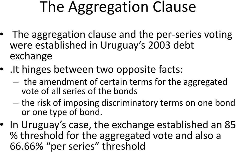 it hinges between two opposite facts: the amendment of certain terms for the aggregated vote of all series of
