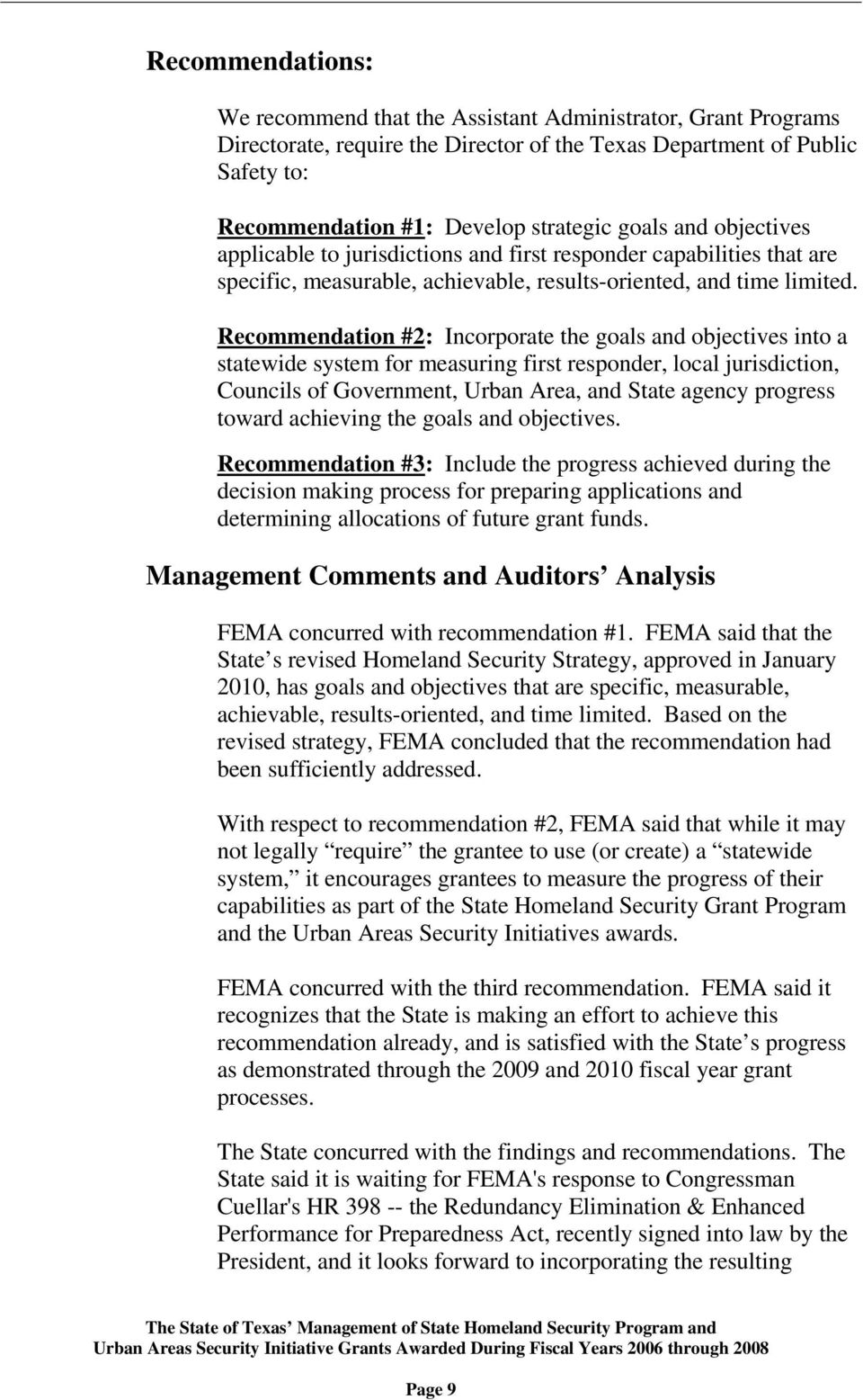 Recommendation #2: Incorporate the goals and objectives into a statewide system for measuring first responder, local jurisdiction, Councils of Government, Urban Area, and State agency progress toward