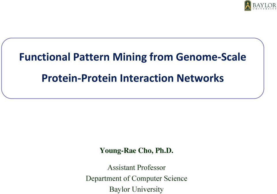 Young-Rae Cho, Ph.D.