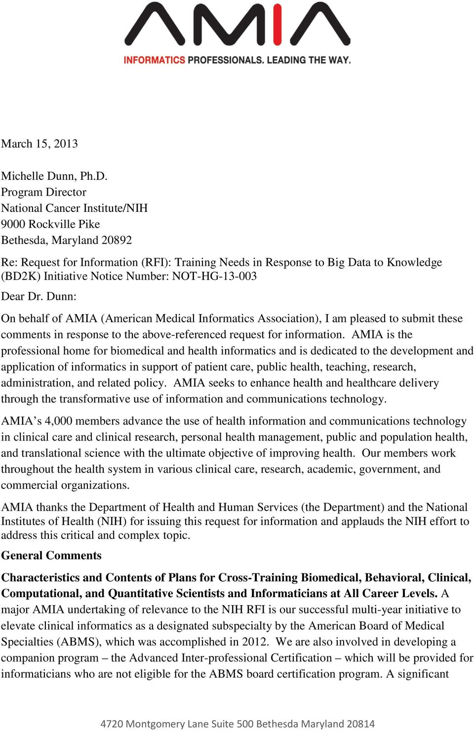 Program Director National Cancer Institute/NIH 9000 Rockville Pike Bethesda, Maryland 20892 Re: Request for Information (RFI): Training Needs in Response to Big Data to Knowledge (BD2K) Initiative