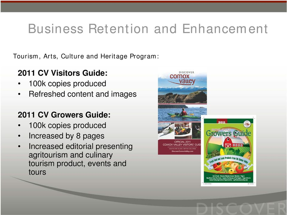 images 2011 CV Growers Guide: 100k copies produced Increased by 8 pages