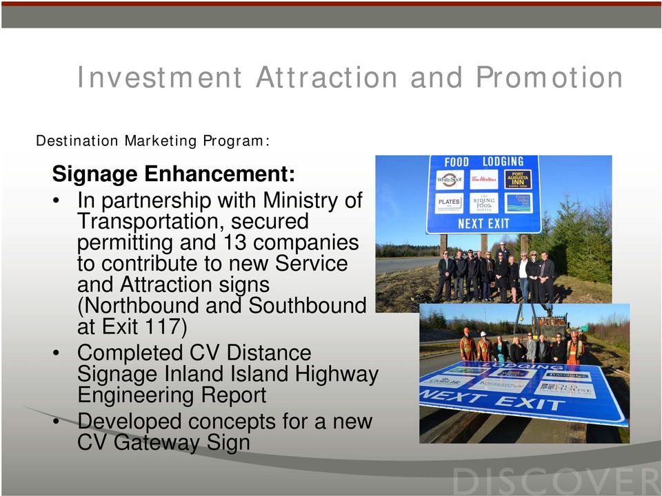 (Northbound and Southbound at Exit 117) Completed CV Distance Signage Inland