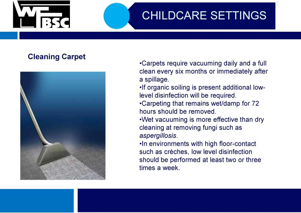 Carpeting that remains wet/damp for 72 hours should be removed.