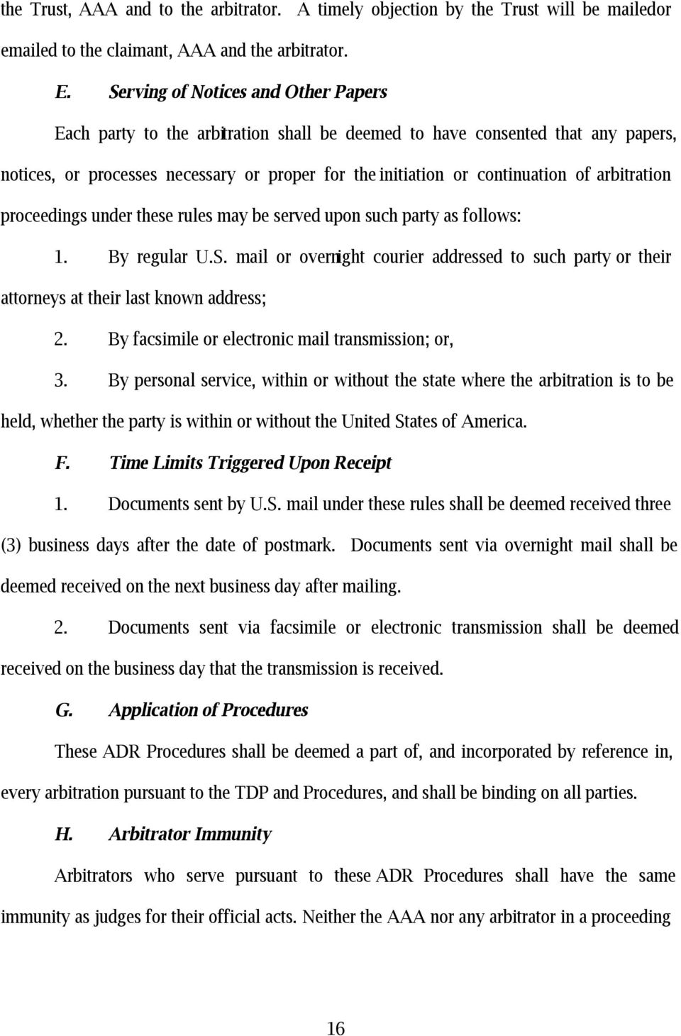 arbitration proceedings under these rules may be served upon such party as follows: 1. By regular U.S.