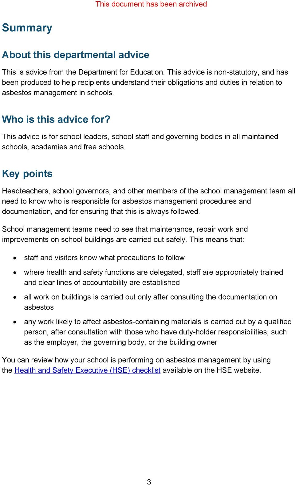 This advice is for school leaders, school staff and governing bodies in all maintained schools, academies and free schools.