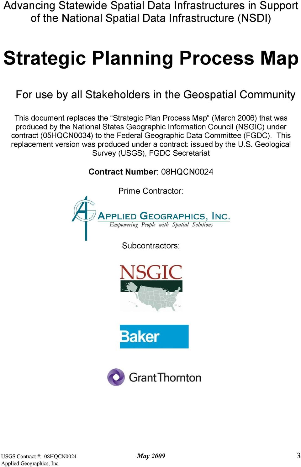 Information Council (NSGIC) under contract (05HQCN0034) to the Federal Geographic Data Committee (FGDC).